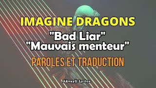 IMAGINE DRAGONS - Bad Liar - Paroles & Traduction