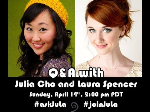 Julia Cho & Laura Spencer Q&A