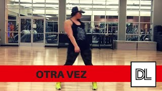 Otra Vez by Zion & Lennox ft JBalvin || Easy, original dance fitness routine || Zumba