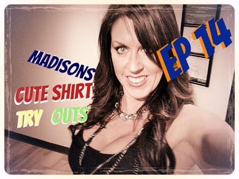 Oh WOW hubs likes this. EP14 Madisons Cute Shirt Tryouts via Amazon Prime
