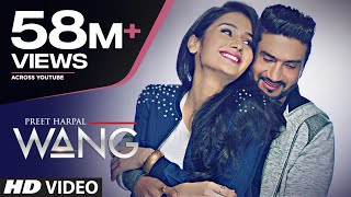 wang preet harpal video song punjabi songs 2017 t series