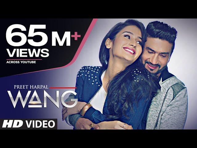 WANG Preet Harpal Video Song   Punjabi Songs 2017   T-Series