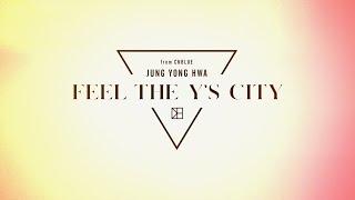 ジョン・ヨンファ(from CNBLUE)Japan 3rd Album「FEEL THE Y'S CITY」初回限定盤DVD収録 MVメイキング全集ダイジェスト映像
