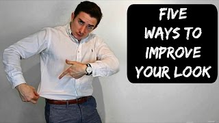 Five Free or Cheap Ways to Improve Your Look