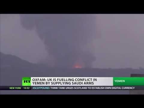 Oxfam: UK fueling war in Yemen, breaking international law