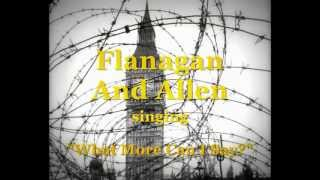 "1942: Flanagan & Allen - ""What More Can I Say?"""