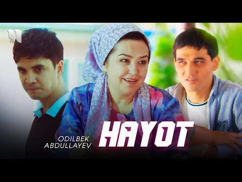 Odilbek Abdullayev - Hayot (Official Music Video)