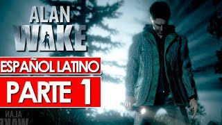 Alan Wake | Walkthrough Español Latino | Gameplay Parte 1 (Sin Comentarios)