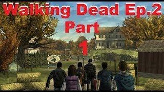 Walking Dead Let's Play Episode 2 Part 1 - The Return of Lee