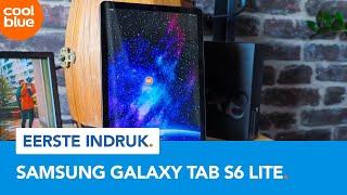 Samsung Galaxy Tab S6 Lite - Eerste Indruk