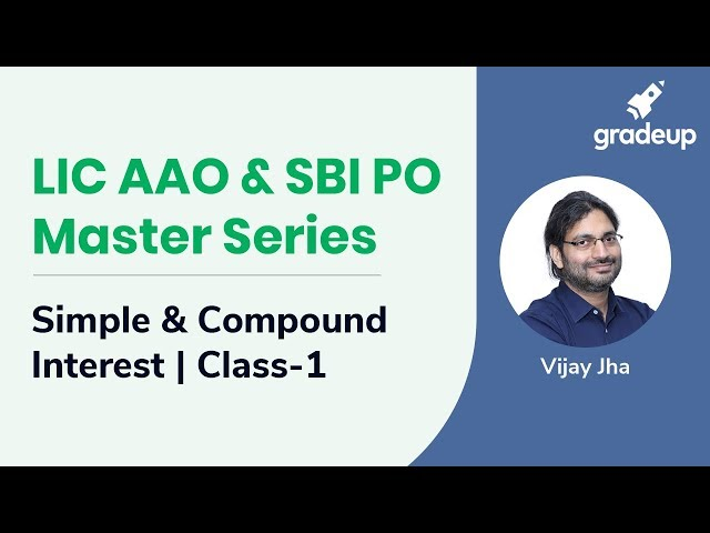 LIC AAO & SBI PO Master Series | Simple Interest and Compound Interest | Class-1