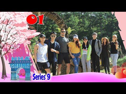 Ngôi Nhà Chung–Love House | Series 9 – Tập 1 | HENRY NGUYỄN Cạnh Tranh Dàn Soái Ca Mỹ Tìm Bạn Gái 😍