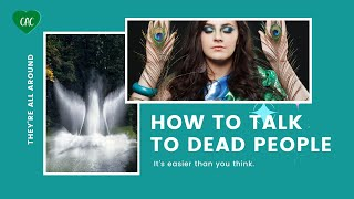How To Talk To Dead People