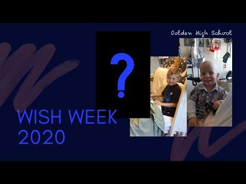 Golden High School - Wish Week 2020