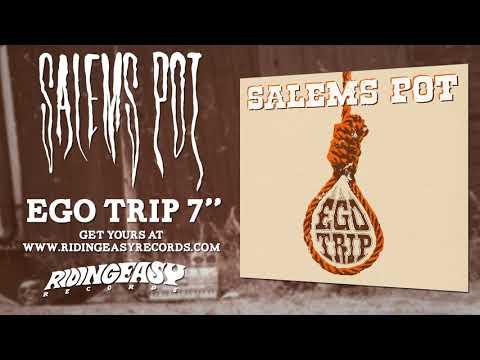 Salem's Pot - Ego Trip | Official Album Stream | RidingEasy Records