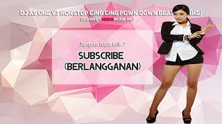 DJ AS ONE V3 NONSTOP CING CING DOWN BEAT 2015 (HD)