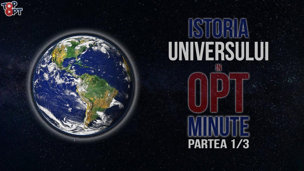 Istoria UNIVERSULUI în 8 Minute 1/3