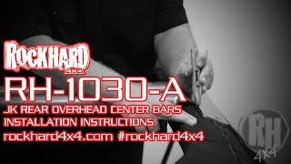 rh 1030 a jeep jk rear overhead center bars install instructions video by rock hard 4x4
