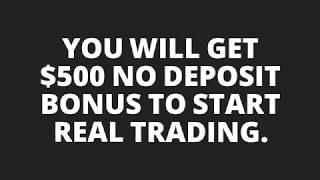 $500 Free Forex No Deposit Bonus