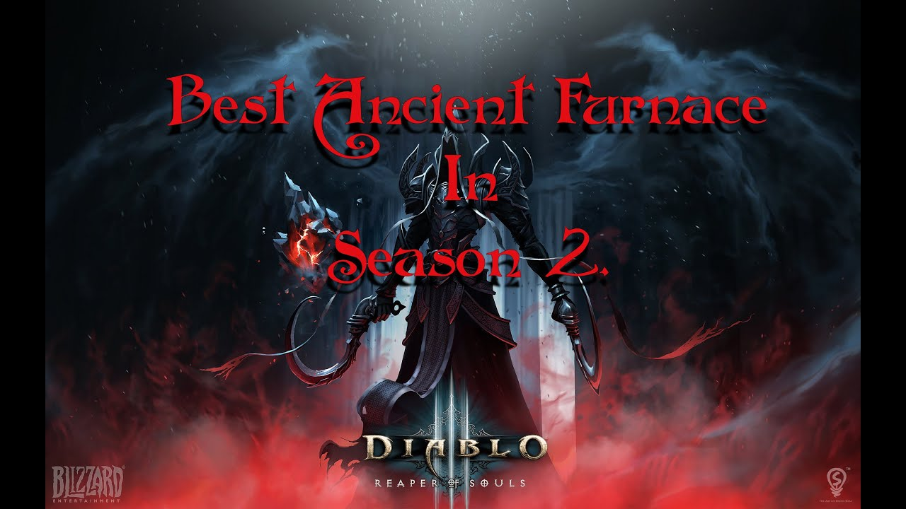 Diablo 3 | The Best ANCIENT FURNACE in SEASON 2 Crusader ...