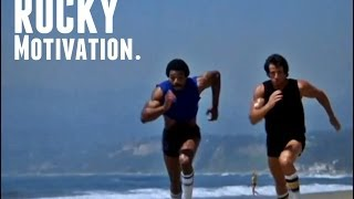 ROCKY - Training Motivation