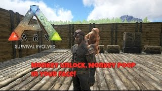 Ark Survival Evolved: Monkey unlock, Monkey poop in your face!