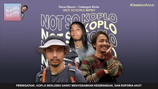 FIERSA BESARI - CELENGAN RINDU \\ Versi Not So Koplo