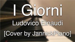Baixar I Giorni - Ludovico Einaudi (Islands - Essential Einaudi) (Piano Cover by JannickPiano)