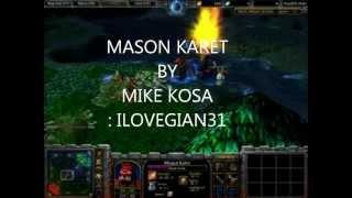 MASON KARET BY MIKE KOSA.wmv