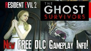 Resident Evil 2 Remake Ghost Survivors NEW Game Info Finally Released! FREE DLC FRIDAY!