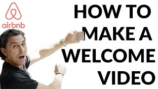 Gambar cover Airbnb Tips: How to Make a Welcome Video for Your Guests!