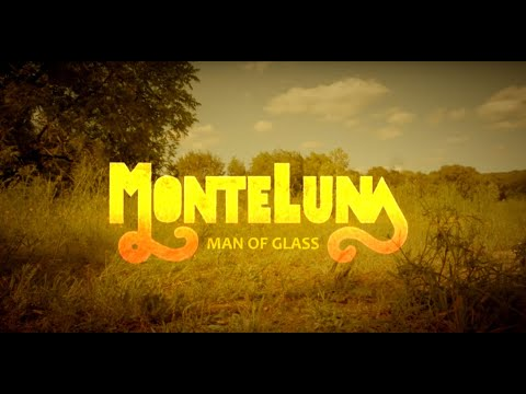 MONTE LUNA - Man of Glass (Official Video 2019)