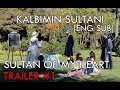 Kalbimin Sultanı | Sultan of my heart Trailer (HD) (English Subtitles)
