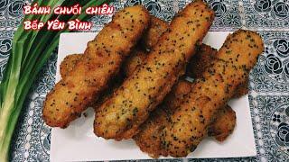 Gambar cover Cách làm bánh chuối chiên kiểu mới giòn rụm ngon, bánh chuối chiên. Bếp Yên Bình.