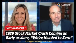 """Harry Dent: 1929 St๐ck Market Crash Coming as Early as June, """"We're Headed to Zero"""""""