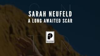 "Sarah Neufeld - ""A Long Awaited Scar"" (Official Audio)"