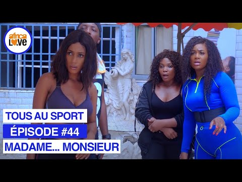 MADAME... MONSIEUR - épisode #44 - Tous au sport (série africaine, #Cameroun)