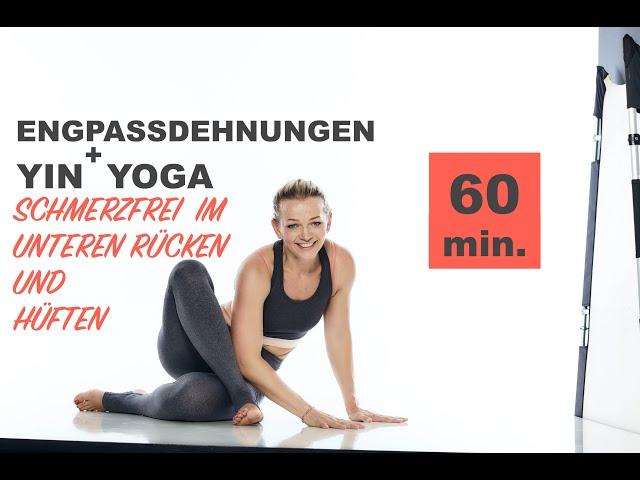 Yin Yoga & Engpassdehnung MIX | Schmerzfrei im unteren Rücken & Hüften | Lockerung & Entspannung