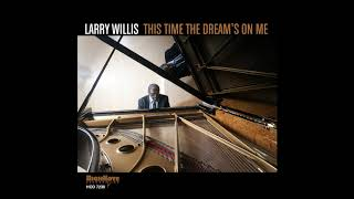 Larry Willis - Lazy Afternoon