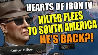 Hearts Of Iron 4 Seor Hilter IS BACK - WITH A VENGEANCE