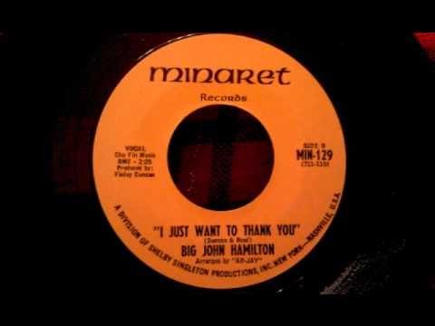 Big John Hamilton - I Just Want To Thank You - Soul Ballad