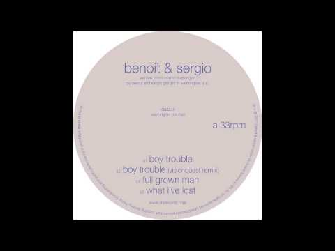 Benoit & Sergio - Boy Trouble (Original Mix)