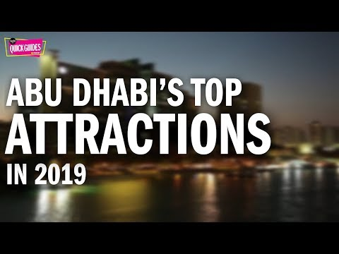 Abu Dhabi's TOP attractions in 2019 (from the Sheikh Zayed Grand Mosque to Yas Marina Circuit)