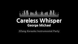 George Michael-Careless Whisper (Instrumental) [ZZang KARAOKE]