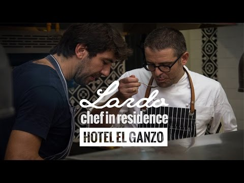 CHEFS IN RESIDENT - LARDO (Hotel El Ganzo)