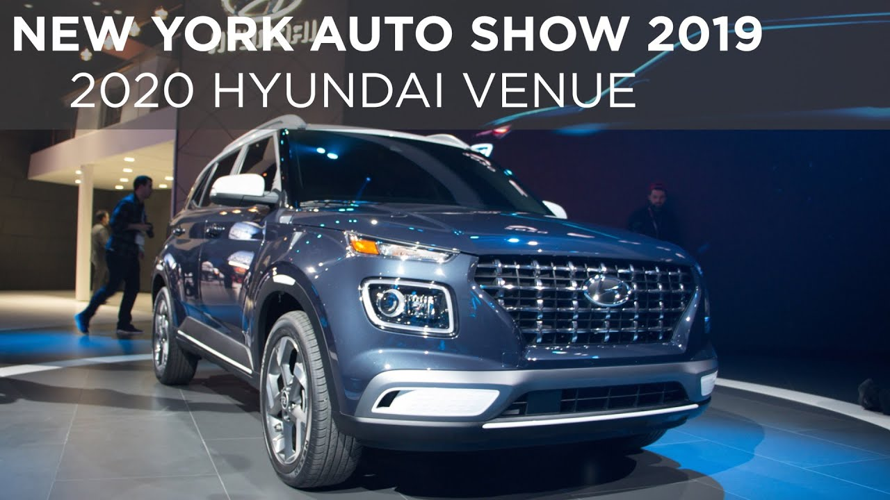 new york auto show 2019  2020 hyundai venue  youtube