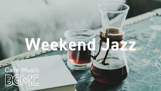 Weekend Jazz: Jazz Hiphop, Jazz ballad - Smooth Jazz Beats for Study, Work