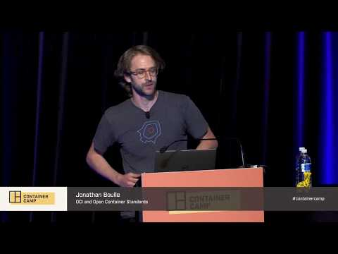 OCI and Open Container Standards - Jonathan Boulle (NStack)