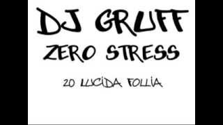 DJ Gruff - Zero Stress (Album Completo)