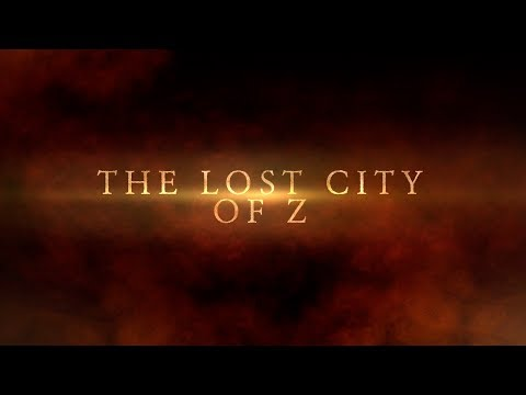 "Thumbnail: ""The Lost City of Z"" : Very Old FanMade Trailer"